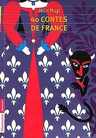 40 Contes de France par Jean Muzi