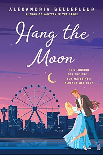 Book Cover: Hang the Moon: A Novel