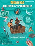 Just for Fun -- Children's Songs for Mandolin, Alfred Publishing Staff, 0739096265