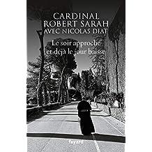 Le soir approche et déjà le jour baisse (Documents) (French Edition)