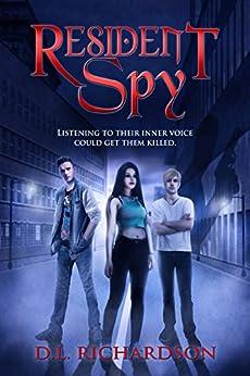Resident Spy (English Edition) por [Richardson, D L]