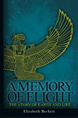 A Memory of Flight: The Story of Earth and Life by Elizabeth Beckett (2011-08-25) Paperback