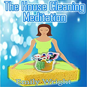 The House Cleaning Meditation Speech