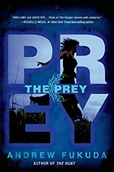 The Prey (The Hunt Trilogy Book 2) by [Fukuda, Andrew]