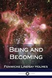 img - for Being and Becoming book / textbook / text book