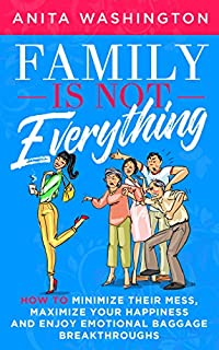 Family Is Not Everything by Anita Washington ebook deal