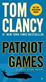 By Tom Clancy Patriot Games (Jack Ryan) (Reissue)