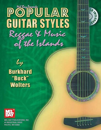 Mel Bay Popular Guitar Styles-Reggae & Music of the Islands by Burkhard Wolters (2006-11-21)