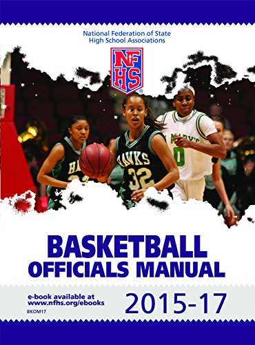 amazon com 2015 17 nfhs basketball officials manual ebook nfhs rh amazon com high school basketball referee rules NFHS Basketball Test Answers