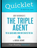 img - for Quicklet - Joby Warrick's The Triple Agent: The al-Qaeda Mole Who Infiltrated the CIA book / textbook / text book