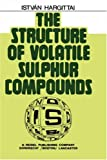 The Structure of Volatile Sulphur Compounds