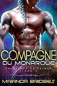 La Compagne du monarque: Génitrices des aliens (La Maison de Kaimar t. 2) (French Edition)