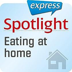 Spotlight express - Mein Alltag: Wortschatz-Training Englisch - Kochen und Essen zu Hause