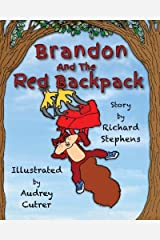 Brandon and the Red Backpack (Volume 1) Paperback