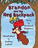 Brandon and the Red Backpack (Volume 1)