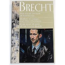 The Good Person of Szechwan: Mother Courage and Her Children, Fear and Misery 3rd Reich (Good Person of Szechwan, Mother Courage & Her Children & Fea) by Bertolt Brecht (1993-10-15)