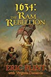 1634: The Ram Rebellion (The Ring of Fire) by Flint, Eric, DeMarce, Virginia (November 27, 2007) Mass Market Paperback