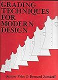 Grading Techniques for Modern Design, Price, Jeanne and Zamkoff, Bernard, 0870051024