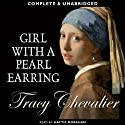 Girl with a Pearl Earring Audiobook by Tracy Chevalier Narrated by Hattie Morahan