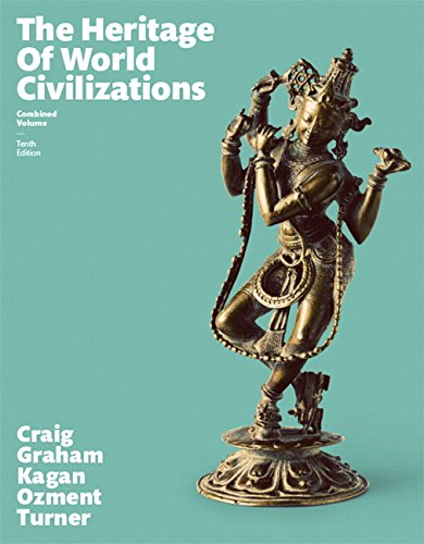 Heritage of World Civilizations, The, Combined Volume (10th Edition)