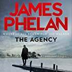 The Agency Audiobook by James Phelan Narrated by Adrian Mulraney