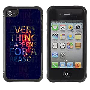 Be-Star único patrón Impacto Shock - Absorción y Anti-Arañazos Funda Carcasa Case Bumper Para Apple iPhone 4 / iPhone 4S ( Everything Happens for A Reason )