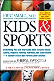 img - for Kids and Sports: Everything You and Your Child Need to Know About Sports, Physical Activity, and Good Health: A Doctor's Guide for Parents (Newmarket Parenting Guide) book / textbook / text book