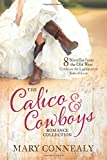 The Calico and Cowboys Romance Collection: 8 Novellas from the Old West Celebrate the Lighthearted Side of Love by  Mary Connealy in stock, buy online here