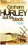 Cut to Black, Graham Hurley, 0752864211