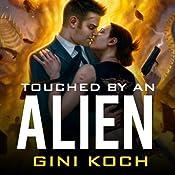 Touched by an Alien: Alien Novels Series, Book 1 | Gini Koch