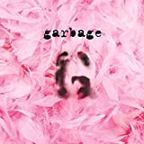 Garbage (20th Anniversary Edition/Remastered)