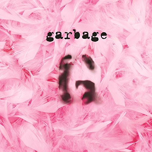 Garbage (20th Anniversary Edit...