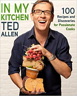 In my kitchen 100 recipes and discoveries for passionate cooks ted in my kitchen 100 recipes and discoveries for passionate cooks ted allen 8601423294506 amazon books forumfinder Gallery