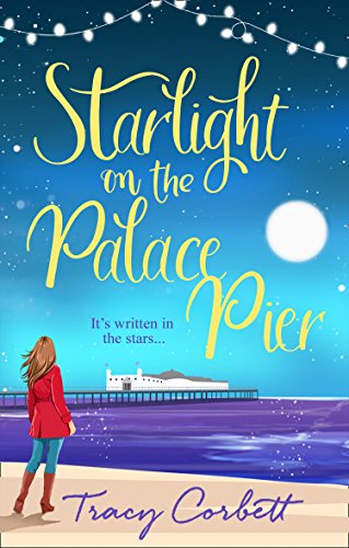 Starlight on the Palace Pier: A gloriously heart-warming read that will make you laugh out loud for $<!---->