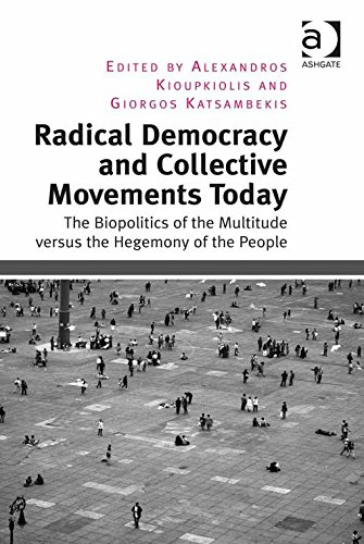 Download Radical Democracy and Collective Movements Today: The Biopolitics of the Multitude versus the Hegemony of the People Pdf