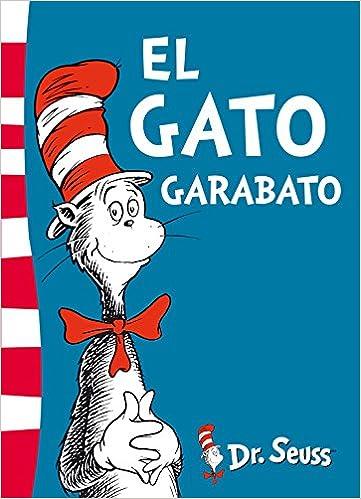 El gato Garabato (Colección Dr. Seuss): Amazon.es: Dr. Seuss ...