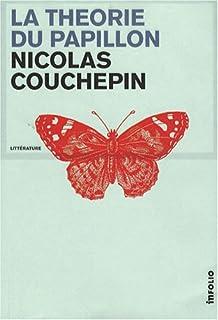 La théorie du papillon : roman, Couchepin, Nicolas