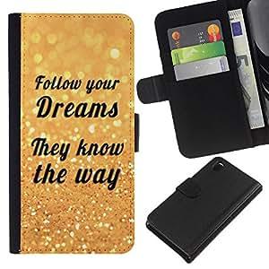 Planetar® Modelo colorido cuero carpeta tirón caso cubierta piel Holster Funda protección Para Sony Xperia Z3 D6603 ( Siga sus sueños Camino cita de motivación )