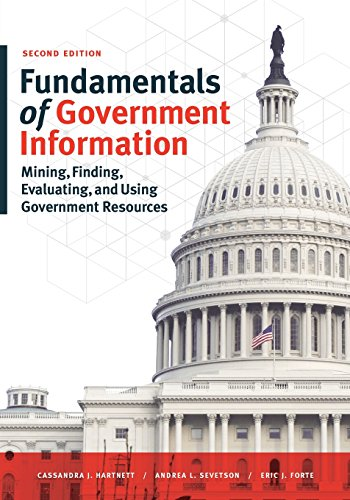 - Fundamentals of Government Information: Mining, Finding, Evaluating, and Using Government Resources