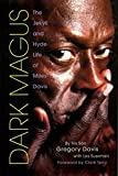 img - for Dark Magus: The Jekyll and Hyde Life of Miles Davis book / textbook / text book