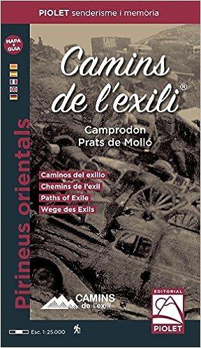 Camins De L'exili. Camprodon, Prats De Molló, Mapa Excursionista. 1:25.000. Editorial Piolet. por Vv.aa.