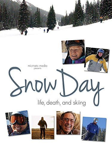Snow Day - Life, Death and Skiing