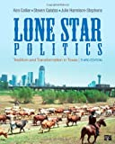 Lone Star Politics, 3rd Edition, Ken Collier and Steven Galatas, 1452217696