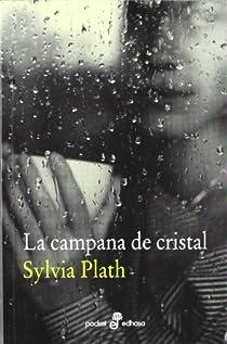 La campana de cristal par Plath