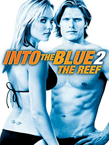 Into the Blue 2: The Reef (Into The Blue 2 The Reef 2009)