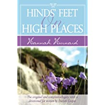 Hinds' Feet on High Places: The Original and Complete Allegory with a Devotional for Women