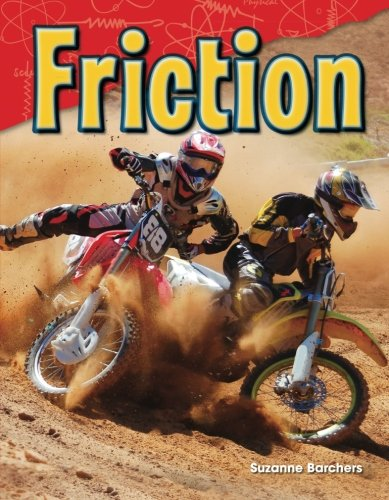 Friction (Science Readers: Content and Literacy)