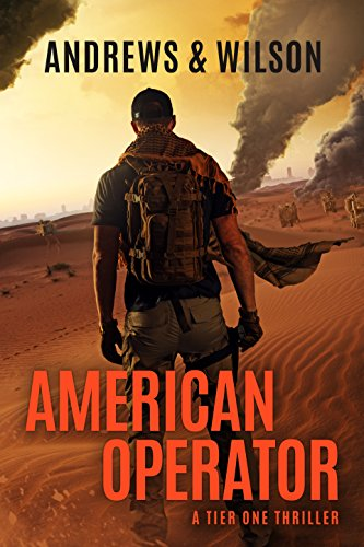 (American Operator: A Tier One Story (Tier One Thrillers Book 4))