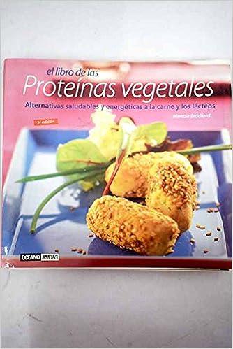Libro de las proteinas vegetales, el (Cocina Natural): Amazon ...