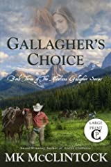 Gallagher's Choice (Cambron Press Large Print): Book Three of the Montana Gallagher Series (Volume 3) Paperback